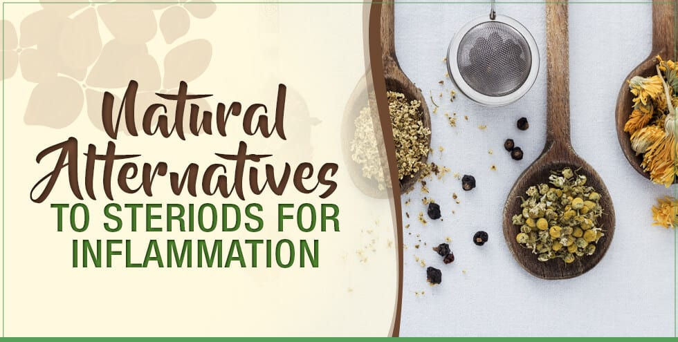 Natural Alternatives to Steroids For Inflammation