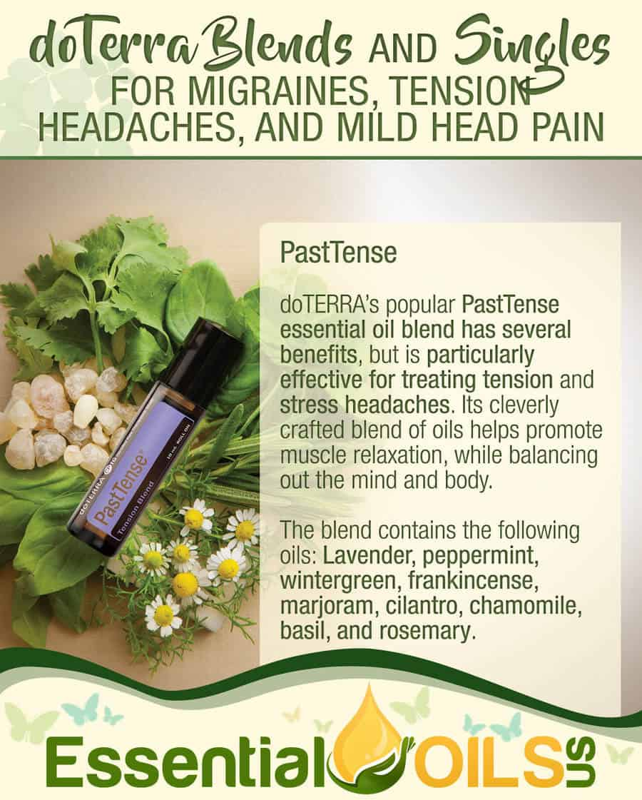 doTERRA Essential Oils To Ease Migraines - PastTense